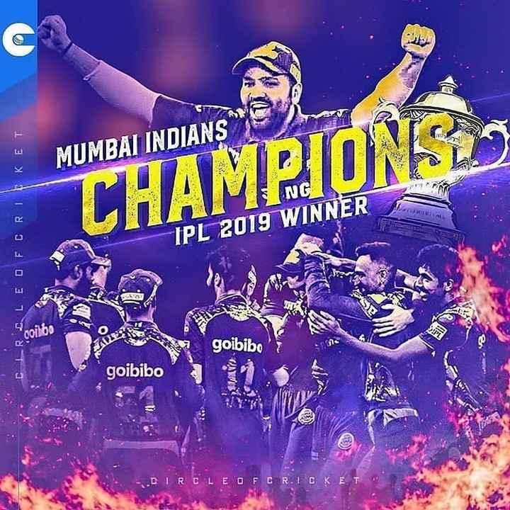 🏏CSK vs MI ଫାଇନାଲ ମ୍ୟାଚ - MUMBAI INDIANS RELEO FCRKET CHAMPIONGS NG IPL 2019 WINNER 00161 goibibo goibibo CIRCLE OF CRICKET - ShareChat