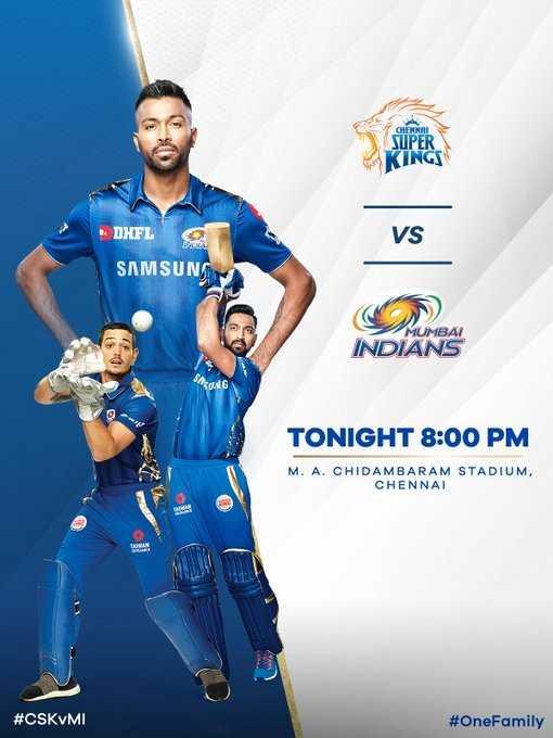 🏏CSK vs MI - CHENNAI SUPER ( INGS DHFL VS SAMSUNS MUMBAI INDIANS SONG TONIGHT 8 : 00 PM M . A . CHIDAMBARAM STADIUM , CHENNAI # CSKVMI # OneFamily - ShareChat