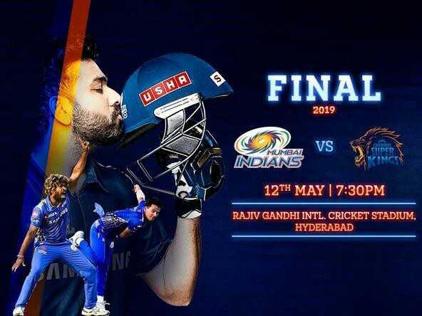 🏏CSK vs MI - FINAL USHA 2019 VS MUMBAI DIANS 12TH MAY 7 : 30PM RAJIV GANDHI INTL . CRICKET STADIUM . HYDERABAD - ShareChat