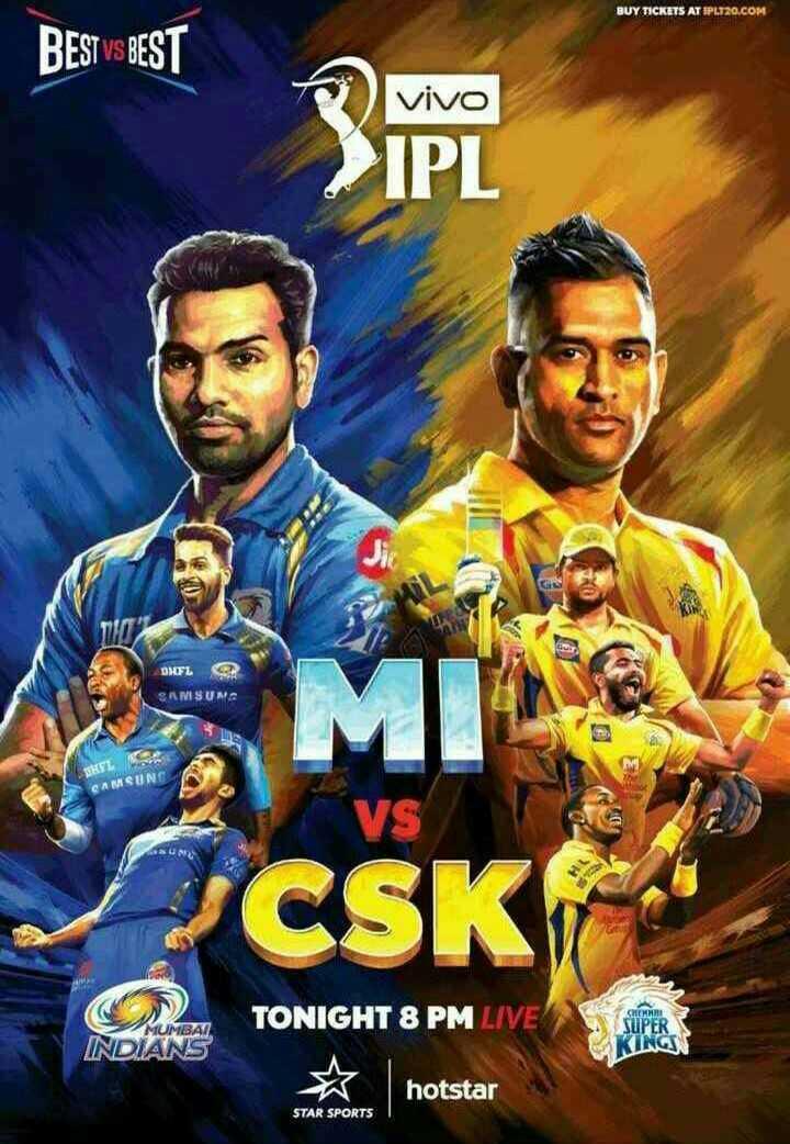 🏏 CSK 💛 vs MI 🔵 - BUY TICKETS AT SP4220 . COM BEST VS BEST vivo > IPL DNFL SAMSUN SKER SAMSUNG TONIGHT 8 PM LIVE MUMBAI INDIANA KINGS hotstar STAR SPORTS - ShareChat