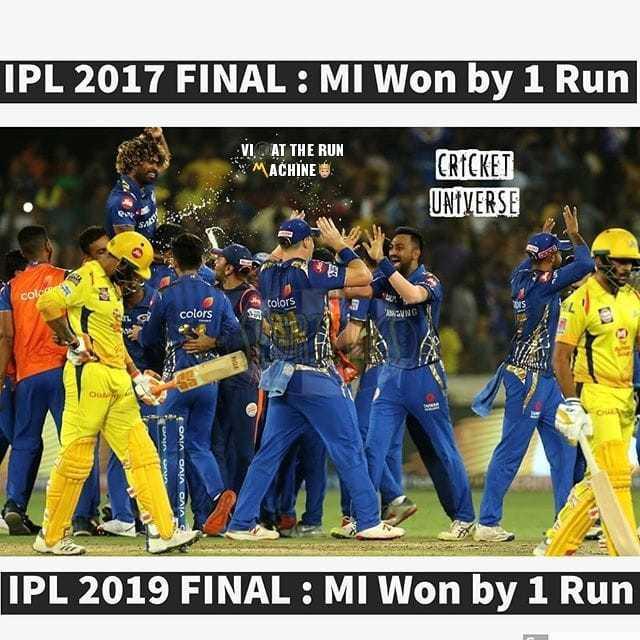 CSK vs MI - IPL 2017 FINAL : MI Won by 1 Run VI AT THE RUN MACHINES CRICKET UNIVERSE colo colors el c _ colors ANUNG CHA 5 vivo Vivo Vivo IPL 2019 FINAL : MI Won by 1 Run - ShareChat