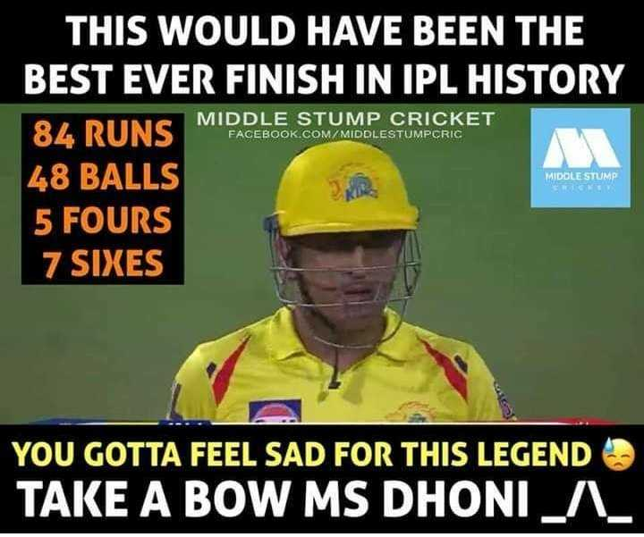 🏏CSK vs RCB - THIS WOULD HAVE BEEN THE BEST EVER FINISH IN IPL HISTORY MIDDLE STUMP CRICKET FACEBOOK . COM / MIDDLESTUMPCRIC DUR MIDDLE STUMP CNC 48 BALLS 5 FOURS 7 SIXES YOU GOTTA FEEL SAD FOR THIS LEGEND TAKE A BOW MS DHONI _ A _ - ShareChat