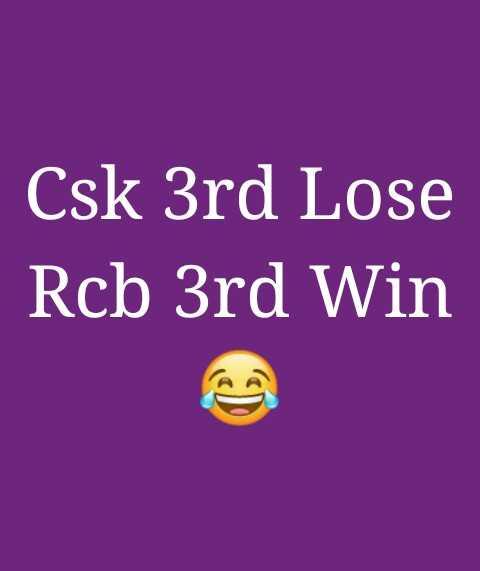 🏏CSK vs RCB - Csk 3rd Lose Rcb 3rd Win - ShareChat
