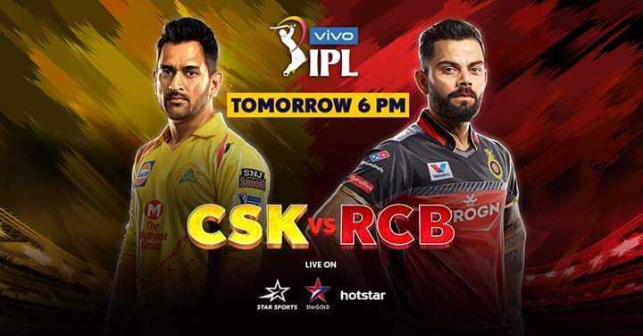 CSK vs RCB - vivo > IPL PL TOMORROW 6 PM CA SNN RE CSK RCBromy LIVE ON S hotstar hotstar STAR SPORTS GOLD - ShareChat