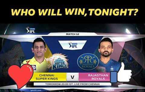 CSK vs RR - WHO WILL WIN , TONIGHT ? S . PL MATCH 12 SIPL SSRS CHENNAI RAJASTHAN SUPER KINGS V ROYALS TOMORROW 20 DOISTA LIVE FROM CHENNAI - ShareChat