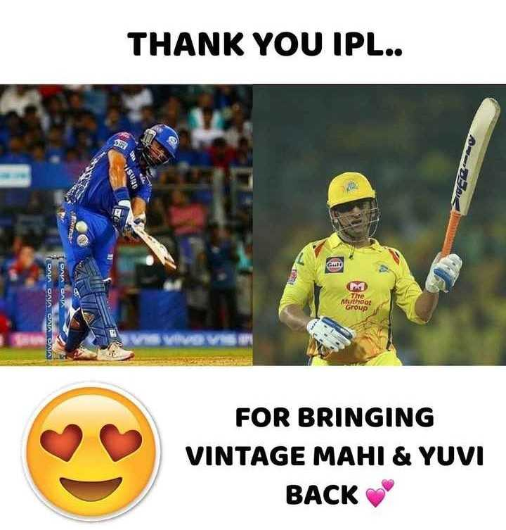🏏CSK 💛 vs RR 💜 - THANK YOU IPL . . Stins ! ONIA OAK ONIA ONA CARONA Thre Muthdot Group ♡ FOR BRINGING VINTAGE MAHI & YUVI BACK VINPACE Meni VUVI - ShareChat