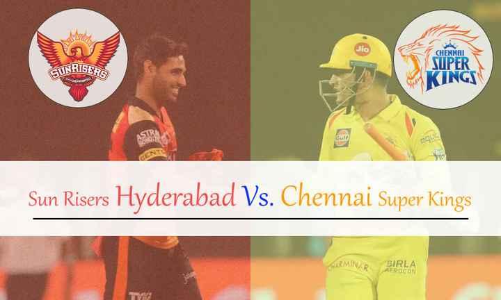 CSK vs SRH - CHENNAI GUNRISERS SUPER KINGS CU Sun Risers Hyderabad Vs . Chennai Super Kings HARMINAR R BIRLA AEROCON - ShareChat