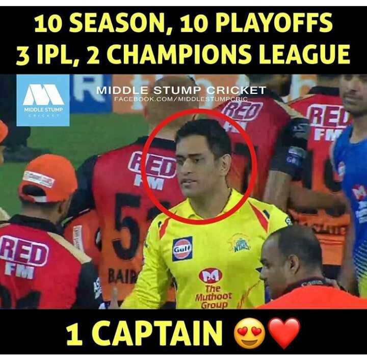 🏏CSK vs SRH - 10 SEASON , 10 PLAYOFFS 3 IPL , 2 CHAMPIONS LEAGUE MIDDLE STUMP CRICKET FACEBOOK . COM / MIDDLESTUMPCRIC MIDDLE STUMP CHICKET RED r RED Gult BAIRM The Muthoot Group 1 CAPTAIN - ShareChat
