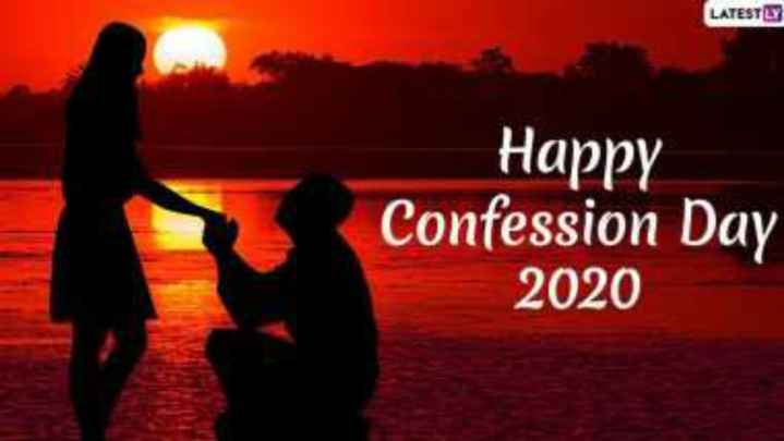 Confession ডে 🙄 - LATESTLY Happy Confession Day 2020 - ShareChat