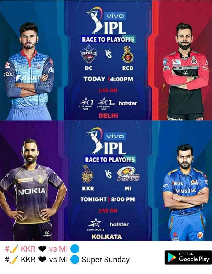 Cricket Jokes - vivo > IPL RACE TO PLAYOFFS CAPITALS CTS DC RCB TODAY 4 : 00PM LIVE ON X1 X1HD hotstar STAR SPORTS STAR SPORTS DELHI Zomato vivo > IPL RACE TO PLAYOFFS BAR INDIANS DFL SD KKR MI NOKIA SAMSUNG TONIGHT 8 : 00 PM LIVE ON hotstar STAR SPORTS KOLKATA # . / KKR # KKR vs MI vs MI GET IT ON Super Sunday Google Play - ShareChat
