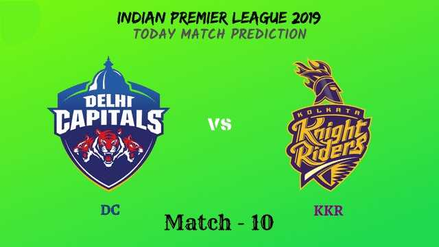 🔷 DC vs KKR 💜 : 30 માર્ચ - INDIAN PREMIER LEAGUE 2019 TODAY MATCH PREDICTION DELHI OLKAT TAPITALS VS di Rhiers DC Match - 10 KKR - ShareChat
