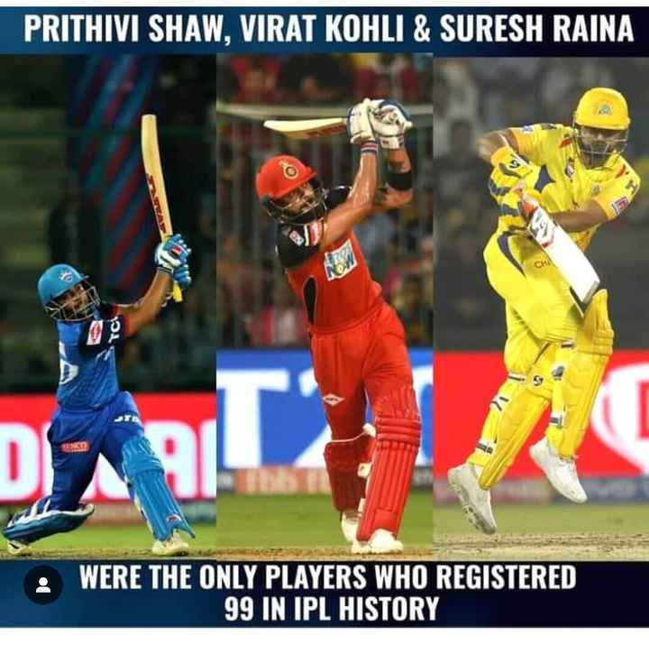 🏏 DC 🔷 vs KKR 🖤 - PRITHIVI SHAW , VIRAT KOHLI & SURESH RAINA TC • WERE THE ONLY PLAYERS WHO REGISTERED 99 IN IPL HISTORY - ShareChat