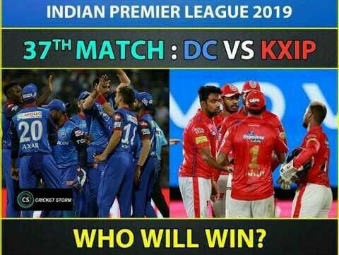 🏏DC vs KXIP - INDIAN PREMIER LEAGUE 2019 37TH MATCH : DC VS KXIP FOLLO 120 1 CS CRICKET STORM WHO WILL WIN ? - ShareChat