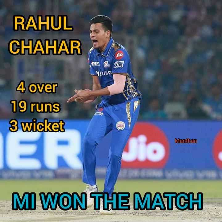 🏏DC vs MI - RAHUL CHAHAR jjo UHF . Q . See VSUIG 4 over 19 runs 3 wicket Manthan ER Jio MI WON THE MATCH - ShareChat