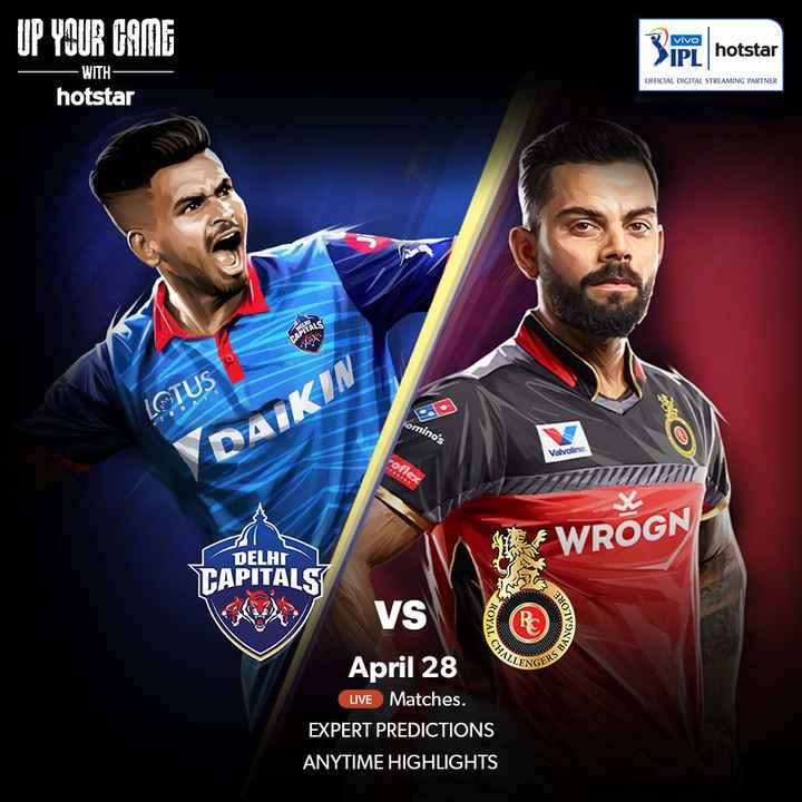 🏏DC vs RCB - UP YOUR GAME 3 IPL hotstar OFFICIAL DIGITAL STREAMING PARTNER - WITH hotstar CAPITALS leh . LOTUS A omino ' s Valvoline rolle WROGN GALORE SANGAY HALLES DELHI TAPITALS VS April 28 LIVE Matches . EXPERT PREDICTIONS ANYTIME HIGHLIGHTS - ShareChat