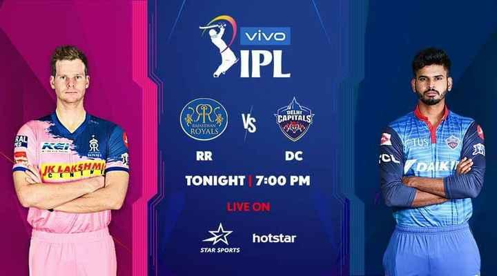DC vs RR - vivo IPL DELI CAPITALS RAJASTHAN ROYALS TUS RR DC DAIK K LAKSHM TONIGHT 7 : 00 PM LIVE ON hotstar STAR SPORTS - ShareChat