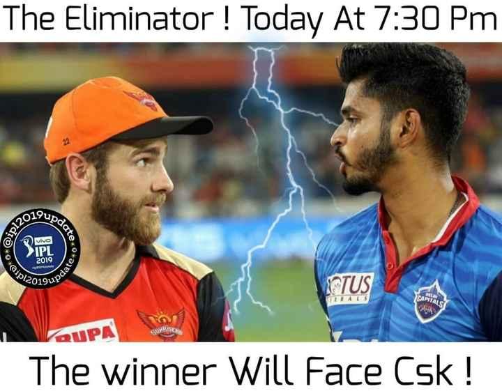 🏏 DC vs SRH - The Eliminator ! Today At 7 : 30 PM Aquedo Vivo IPL 2019 yerupdate pdate 012019u STUS RUPA The winner Will Face Csk ! - ShareChat