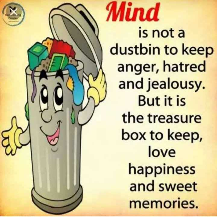 Did you know❓ - Mind is not a dustbin to keep anger , hatred and jealousy . But it is the treasure box to keep , love happiness and sweet memories . - ShareChat