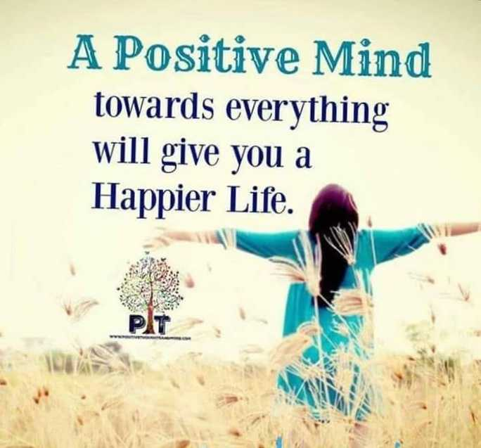 Did you know❓ - A Positive Mind towards everything will give you a Happier Life . - ShareChat