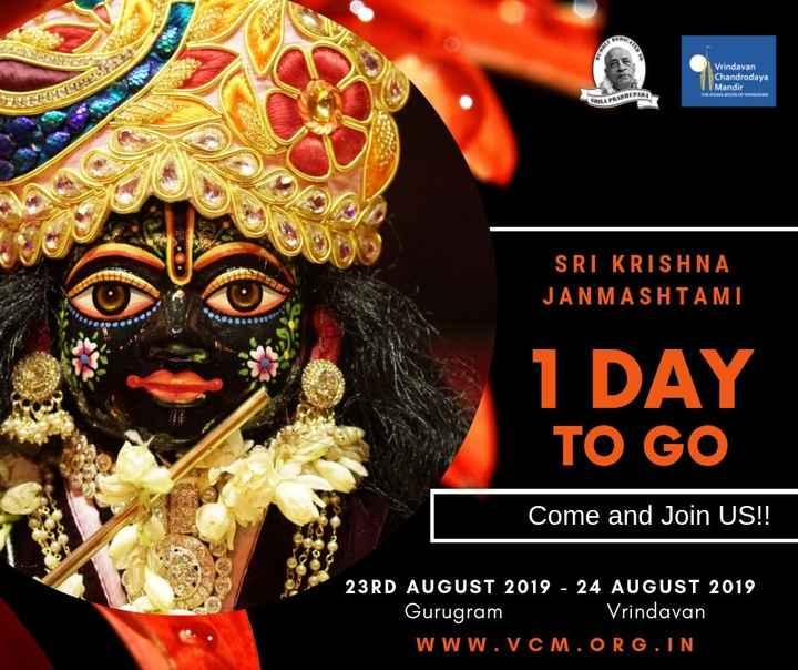 😏 GIFS - Vrindavan Chandrodaya Mandir SELF SRI KRISHNA JANMASHTAMI 1 DAY TO GO Come and Join US ! ! 23RD AUGUST 2019 - 24 AUGUST 2019 Gurugram Vrindavan WWW . VCM . ORG . IN - ShareChat