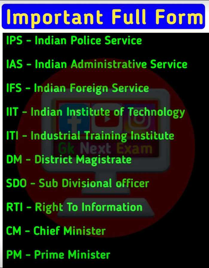 📰GK & करेंट अफेयर्स💡 - Important Full Form IPS - Indian Police Service IAS - Indian Administrative Service ' IFS - Indian Foreign Service ' IIT - Indian Institute of Technology ITI - Industrial Training Institute G Next Exam DM - District Magistrate SDO - Sub Divisional officer RTI - Right To Information ' CM - Chief Minister PM - Prime Minister - ShareChat