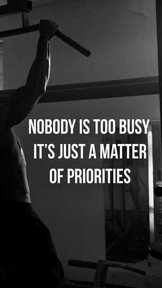 💪GYM/योगा - NOBODY IS TOO BUSY IT ' S JUST A MATTER OF PRIORITIES - ShareChat