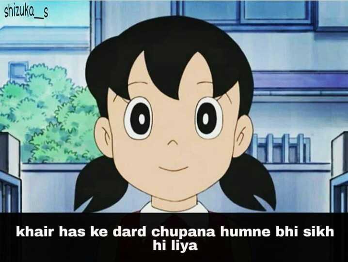 👧Girls status - shizuka _ s khair has ke dard chupana humne bhi sikh hi liya - ShareChat