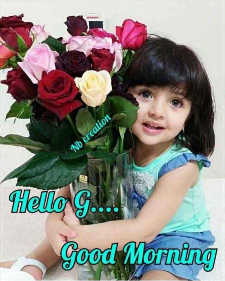 🌞Good Morning🌞 - Nb creation Hello G . . . Good Morning - ShareChat