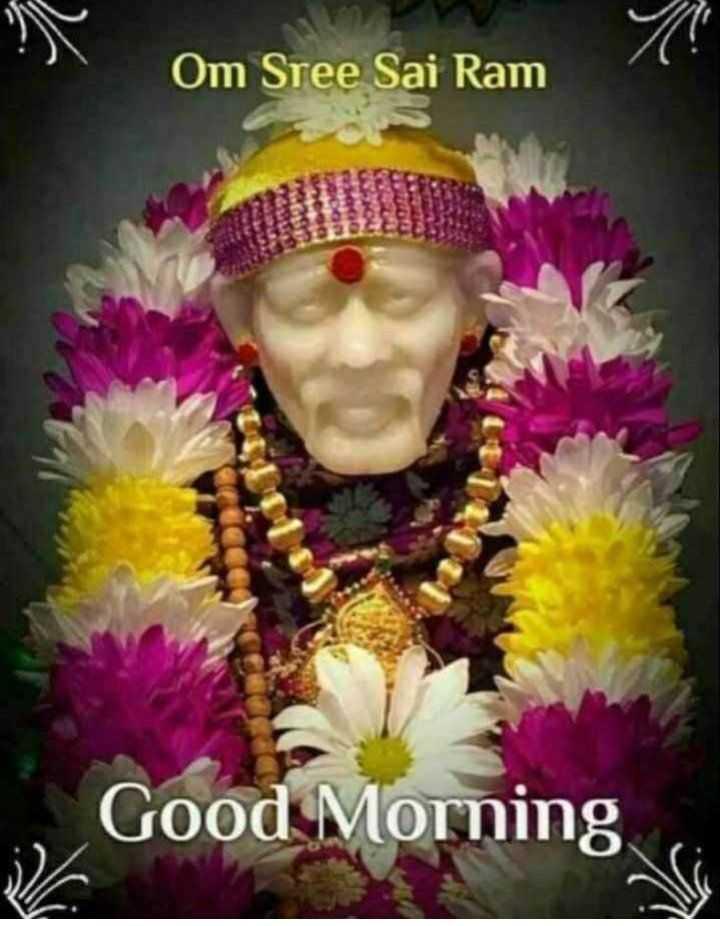 🌅 Good Morning - Om Sree Sai Ram , Good Morning - ShareChat