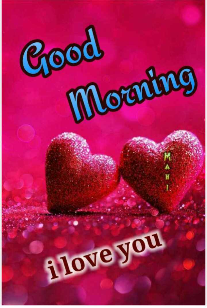 🌞Good Morning🌞 - Good Morning i love you - ShareChat