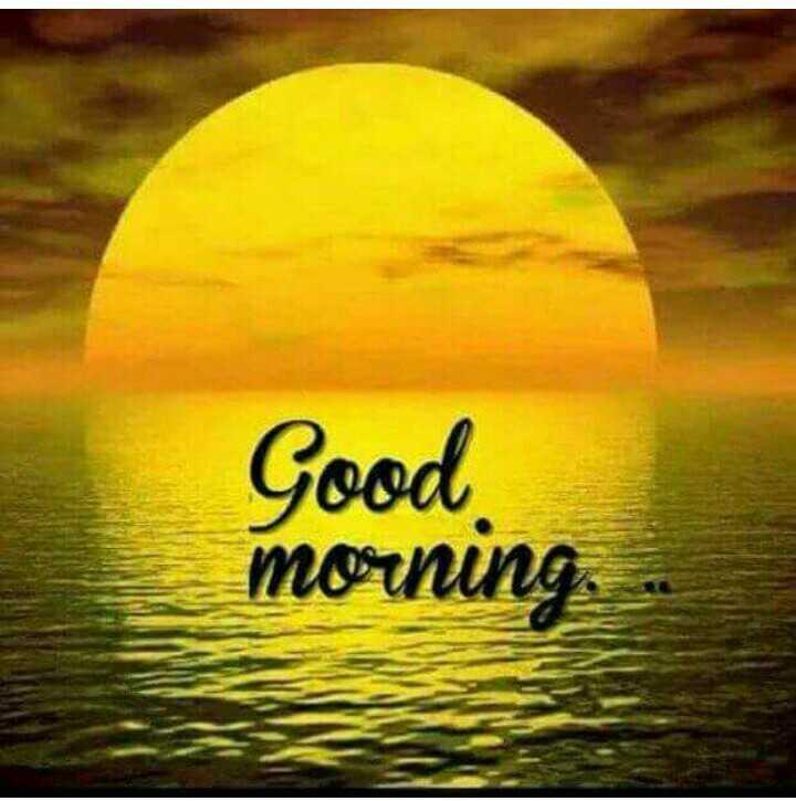 🌞Good Morning🌞 - Good morning . - ShareChat