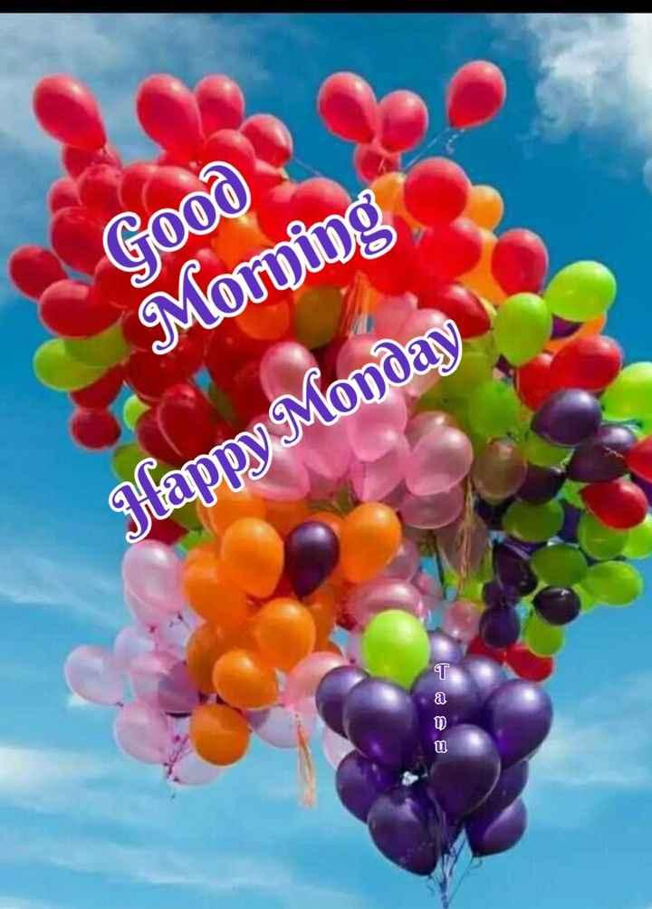 🌞 Good Morning🌞 - Good Morning Happy Monday - ShareChat