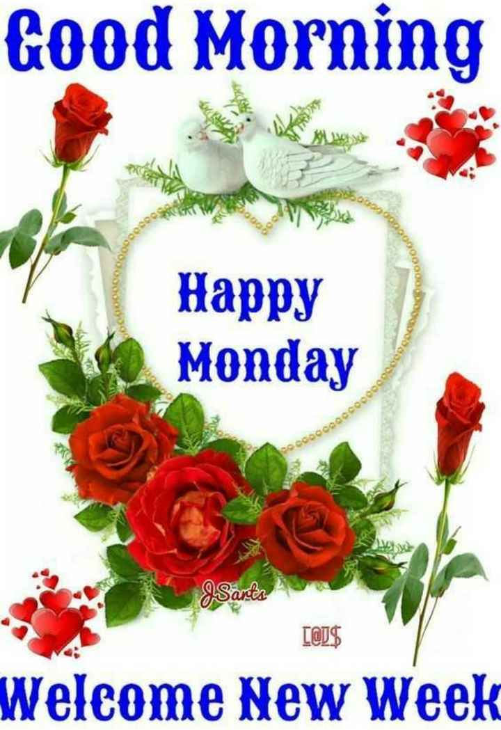 🌞Good Morning🌞 - Good Morning Happy Monday coaccagecoce [ @ J $ Welcome New Week - ShareChat