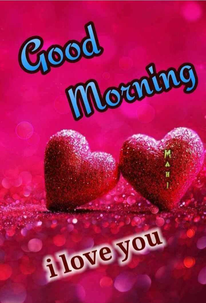 🌞Good Morning🌞 - Good Morning i love you - ShareChat
