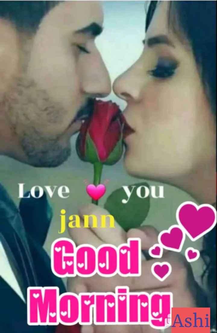 🌅 Good Morning - Love you jann നി Morrirg - ShareChat