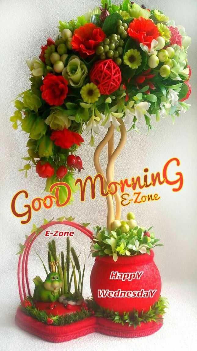 🌞 Good Morning🌞 - Good Morning E - Zone E - Zone Happy Wednesday - ShareChat