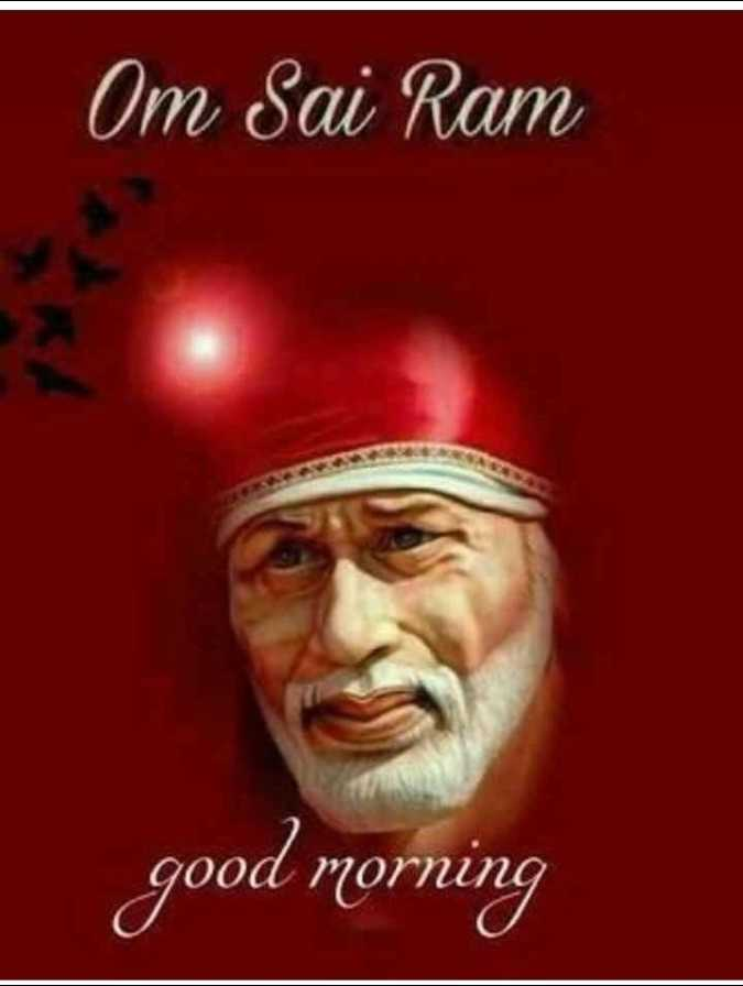 🌞 Good Morning🌞 - Om Sai Ram good morning - ShareChat