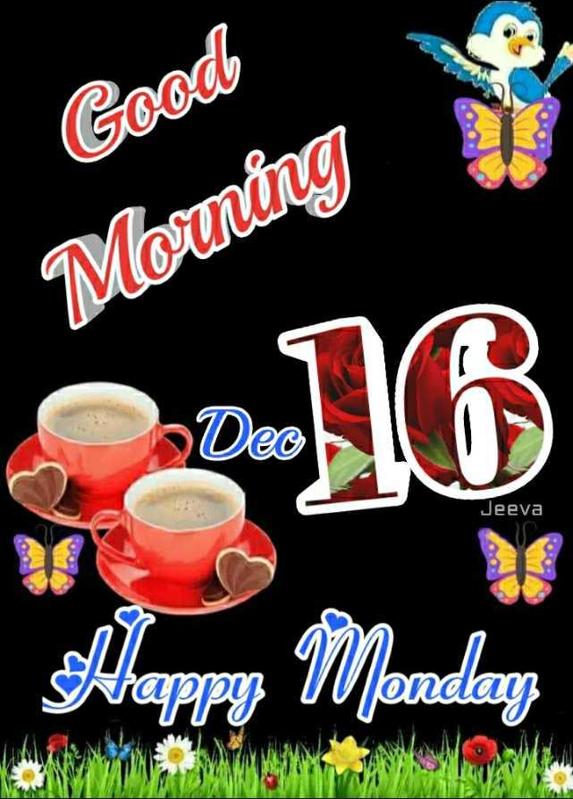 🌞 Good Morning🌞 - Good Morning Jeeva Happy Monday - ShareChat