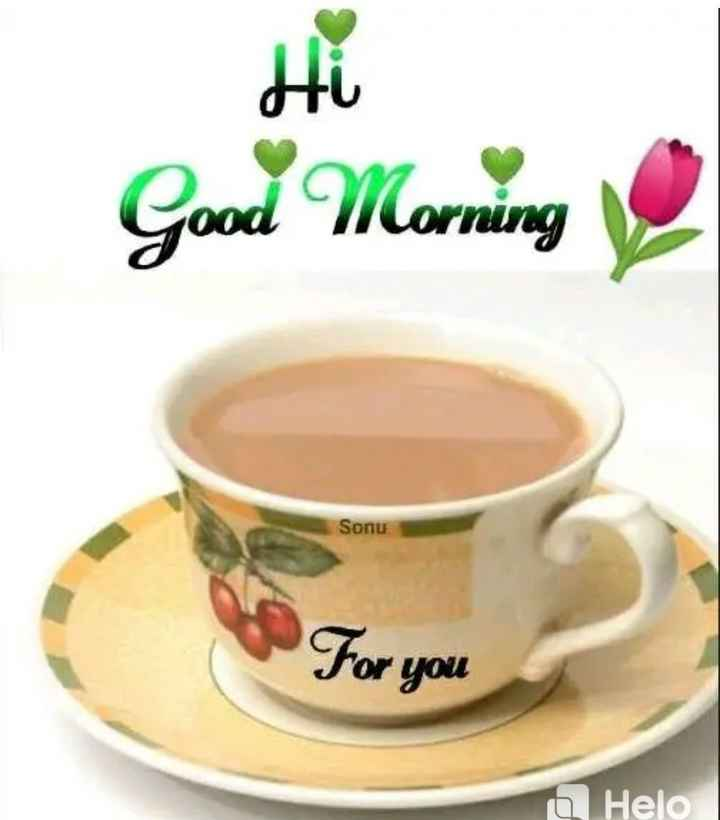🌞 Good Morning🌞 - Good Morning Sonu For you a - ShareChat