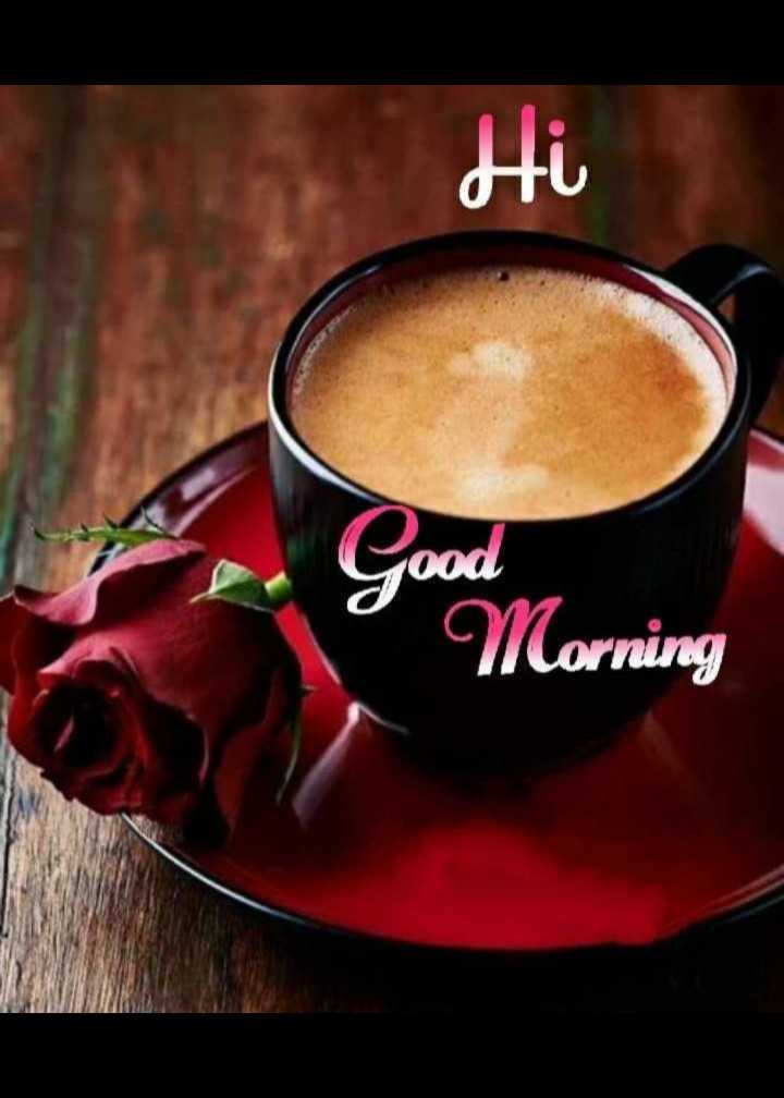 🌞 Good Morning🌞 - Hi Good Morning - ShareChat