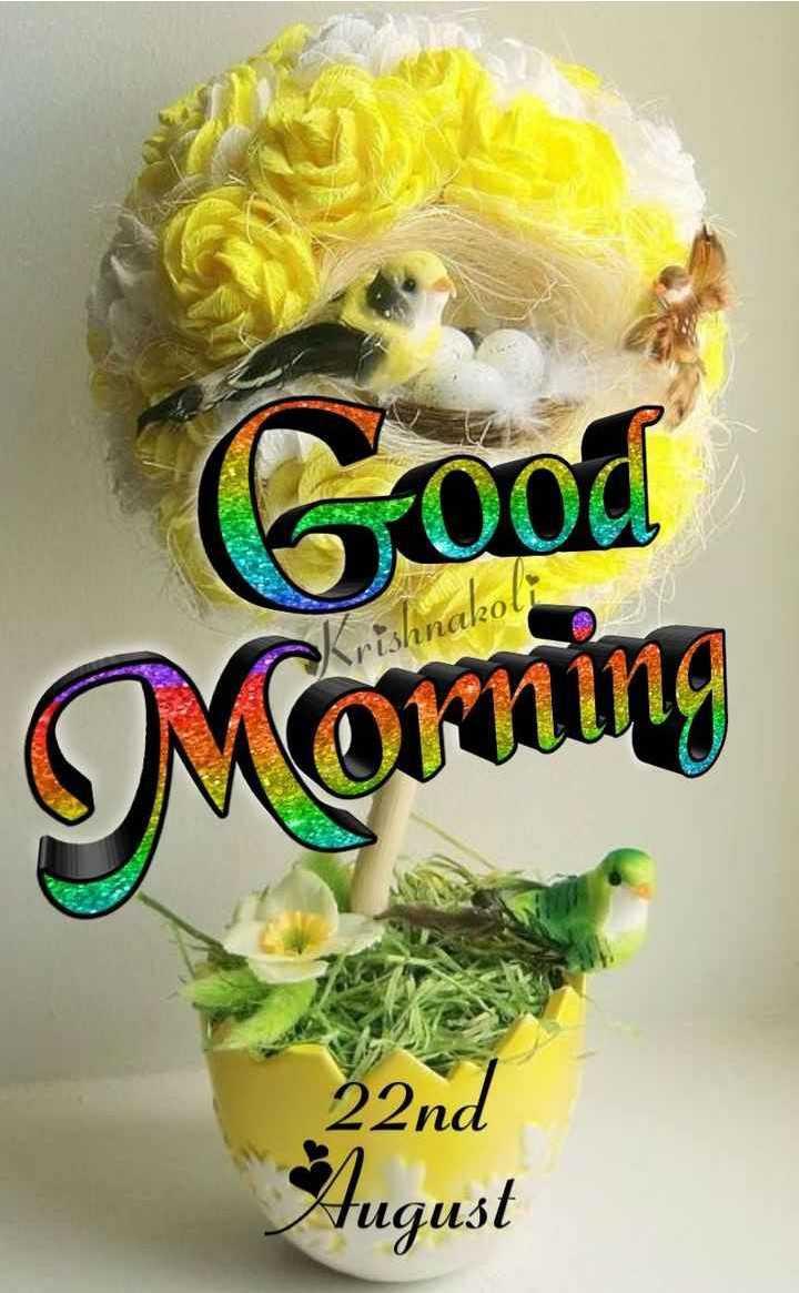 🌞Good Morning🌞 - Good 212a20 Morning Jugust - ShareChat