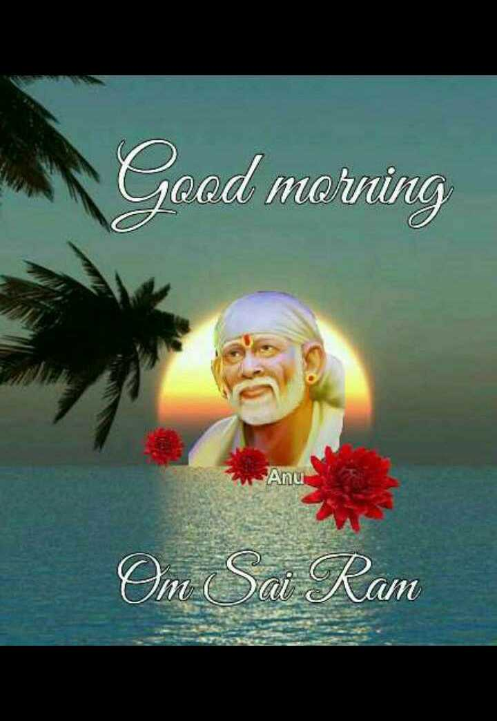 🌞 Good Morning🌞 - Good morning Om Sai Ram - ShareChat