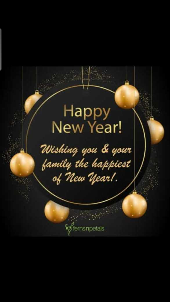 🌅 Good Morning - Happy New Year ! Wishing you & your family the happiest of New Year ! . Sofernsnpetals - ShareChat
