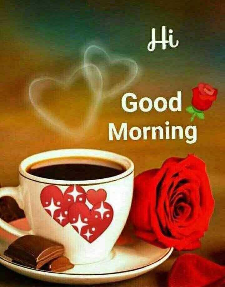 🌞 Good Morning🌞 - Hi Good Morning - ShareChat