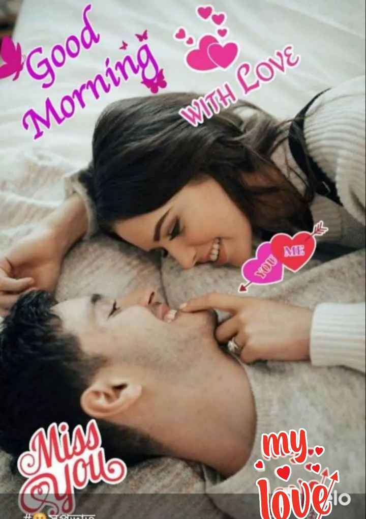 🌅 Good Morning - Good Morning : WITH LOVE ME MOR Miss Cub my . . llow sio - ShareChat