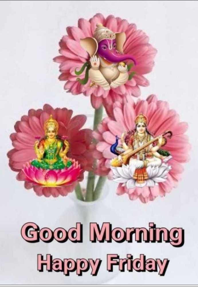 🌅 Good Morning - Good Morning Happy Friday - ShareChat