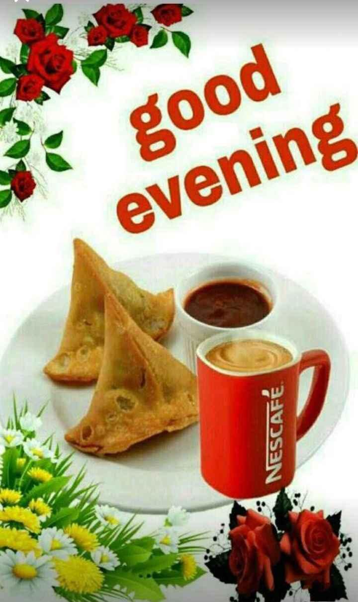 Good evening - good evening NESCAFE . - ShareChat