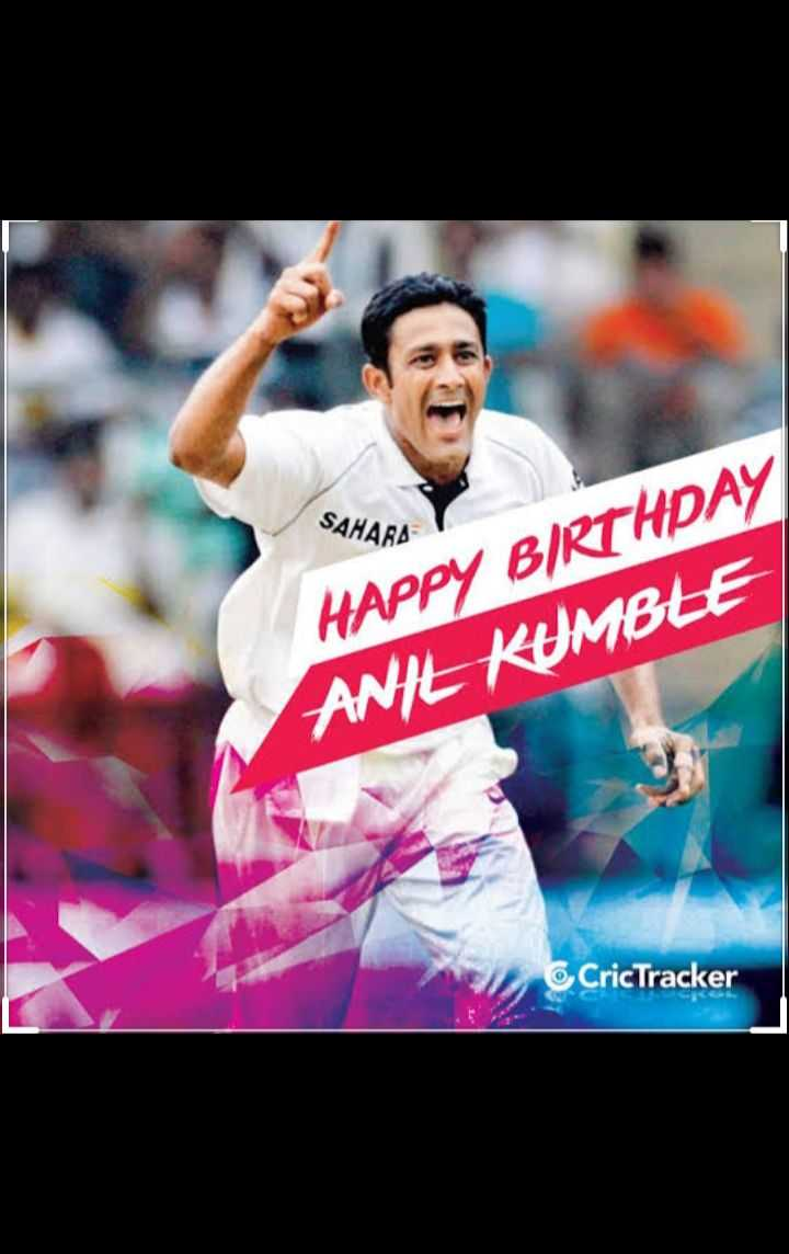 🎂 HBD: અનિલ કુંબલે - SAHARA HAPPY BIRTHDAY ANIL KUMBLE CricTracker - ShareChat