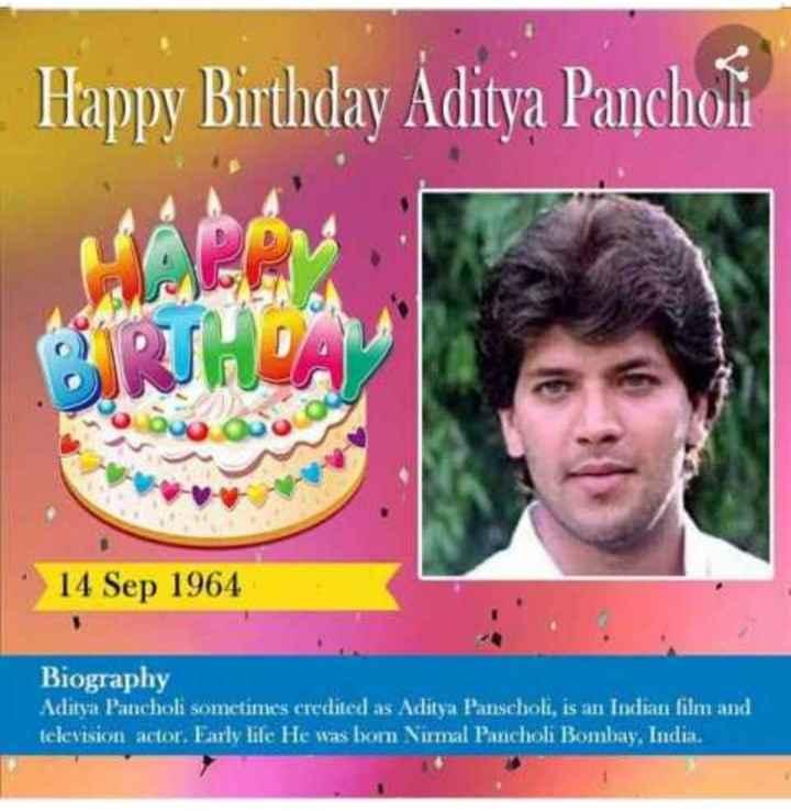 🎂 HBD: આદિત્ય પંચોલી - Happy Birthday Aditya Pancholi TRUHR buo 14 Sep 1964 Biography Aditya Pancholi sometimes credited as Aditya Panscholi , is an Indian film and television actor . Early life He was born Nurmal Panichol Bombay , India - ShareChat