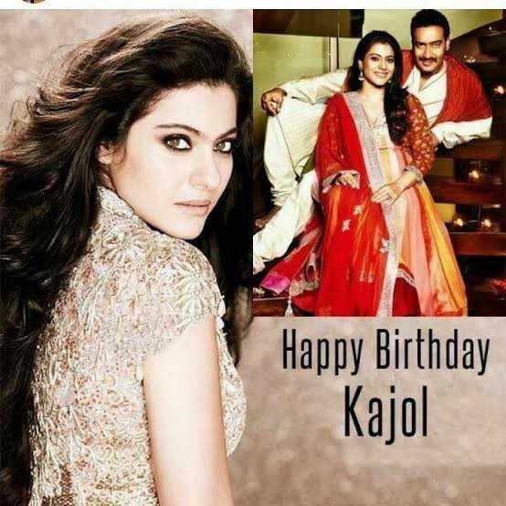 🎂 HBD : કાજોલ - Happy Birthday Kajol - ShareChat
